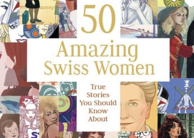 50 Amazing Swiss Women: True Stories You Should Know About [Cover]